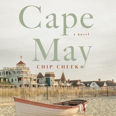 Cape May by Chip Cheek audiobook