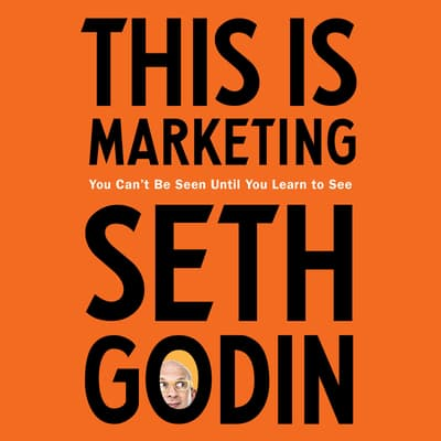 This Is Marketing by Seth Godin audiobook