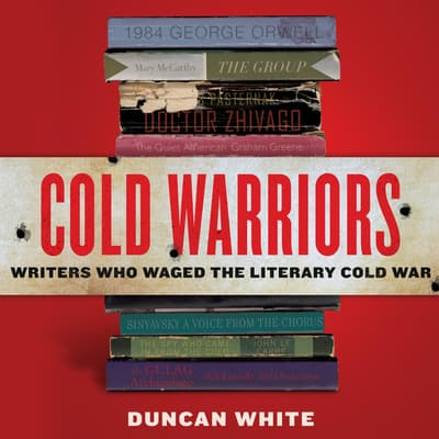 Cold Warriors by Duncan White audiobook