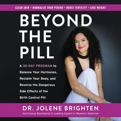 Beyond the Pill by Jolene Brighten audiobook