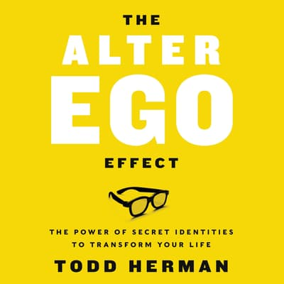 The Alter Ego Effect by Todd Herman audiobook
