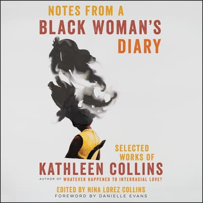 Notes from a Black Woman's Diary by Kathleen Collins audiobook