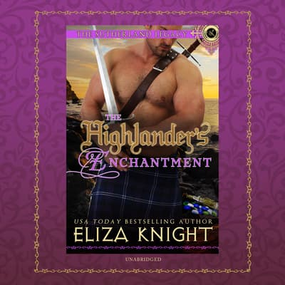The Highlander's Enchantment by Eliza Knight audiobook