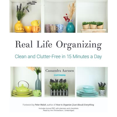Real Life Organizing by Cassandra Aarssen audiobook