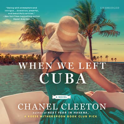 When We Left Cuba by Chanel Cleeton audiobook
