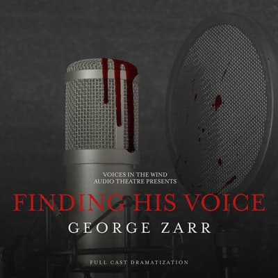 Finding His Voice by George Zarr audiobook
