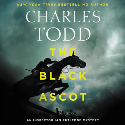 The Black Ascot by Charles Todd audiobook