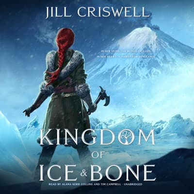 Kingdom of Ice and Bone by Jill Criswell audiobook
