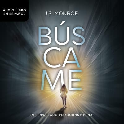 Búscame by J. S. Monroe audiobook