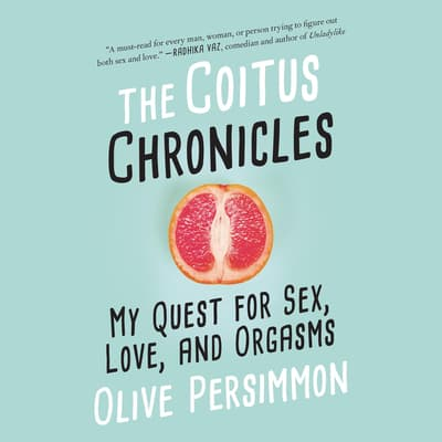 The Coitus Chronicles by Olive Persimmon audiobook