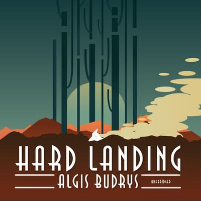 Hard Landing by Algis Budrys audiobook