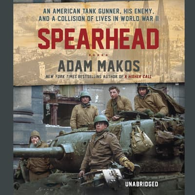Spearhead by Adam Makos audiobook