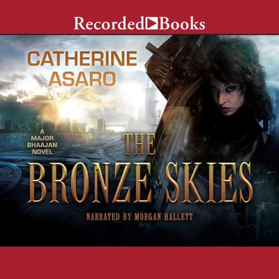 Bronze Skies by Catherine Asaro audiobook