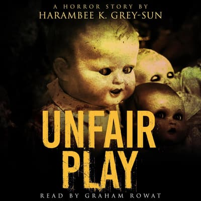 Unfair Play by Harambee K. Grey-Sun audiobook