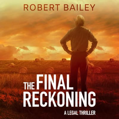 The Final Reckoning by Robert Bailey audiobook