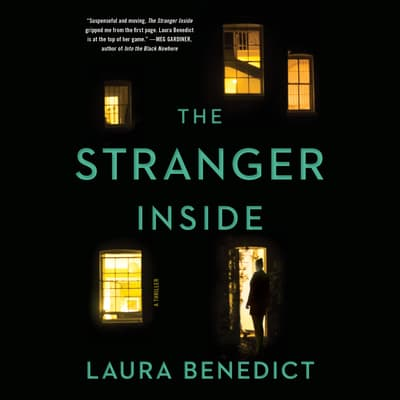The Stranger Inside by Laura Benedict audiobook