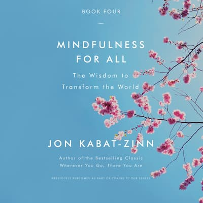 Mindfulness for All by Jon Kabat-Zinn audiobook