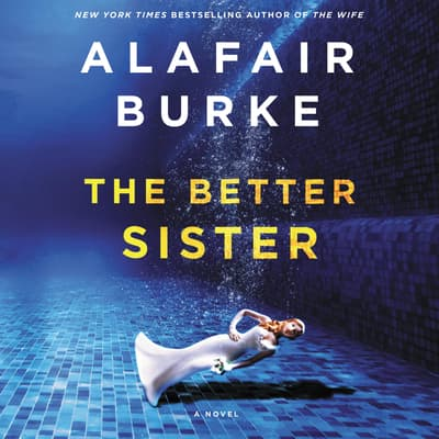 The Better Sister by Alafair Burke audiobook