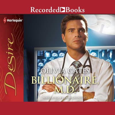 Billionaire, M.D. by Olivia Gates audiobook