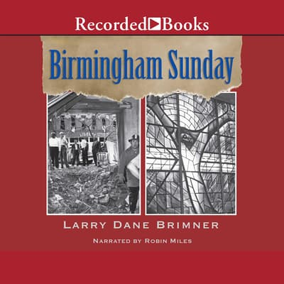 Birmingham Sunday by Larry Dane Brimner audiobook