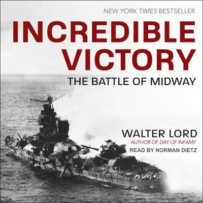 Incredible Victory by Walter Lord audiobook