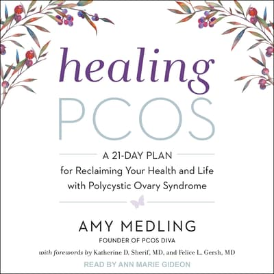 Healing PCOS by Amy Medling audiobook
