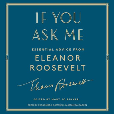 If You Ask Me by Eleanor Roosevelt audiobook