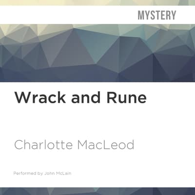 Wrack and Rune by Charlotte MacLeod audiobook