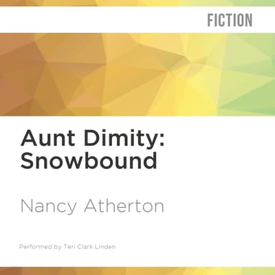 Aunt Dimity: Snowbound by Nancy Atherton audiobook