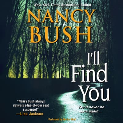 I'll Find You by Nancy Bush audiobook
