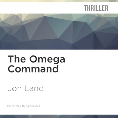 The Omega Command by Jon Land audiobook
