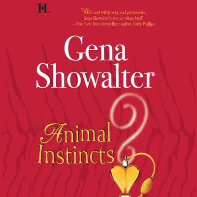 Animal Instincts by Gena Showalter audiobook
