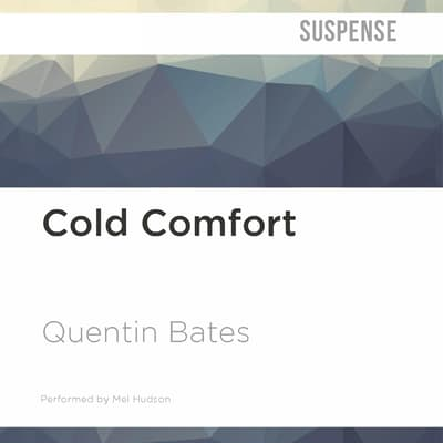Cold Comfort by Quentin Bates audiobook