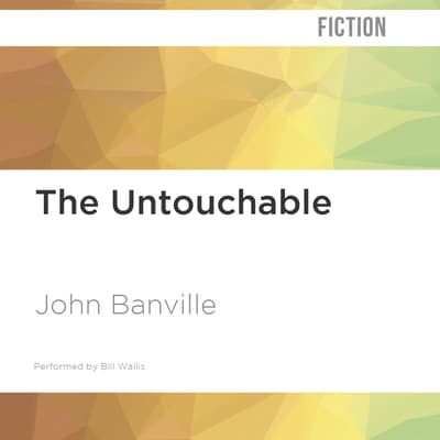 The Untouchable by John Banville audiobook