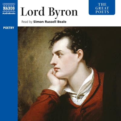 The Great Poets: Lord Byron by Byron audiobook