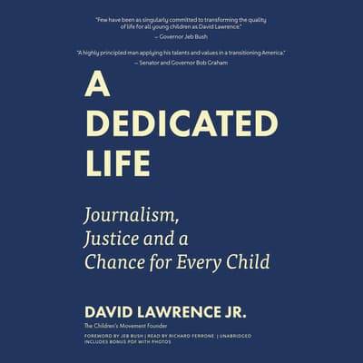 A Dedicated Life by David Lawrence Jr. audiobook