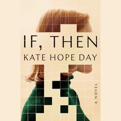 If, Then by Kate Hope Day audiobook