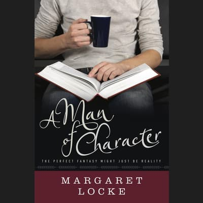 A Man of Character by Margaret Locke audiobook