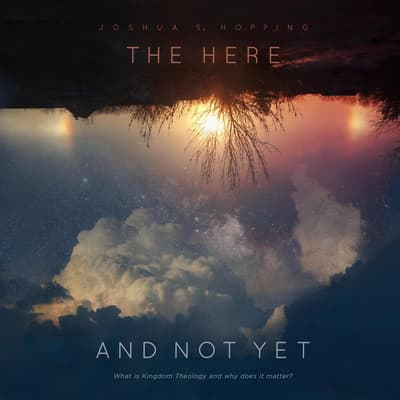 The Here and Not Yet by Joshua S. Hopping audiobook