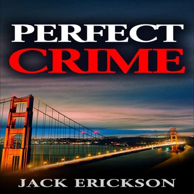 Perfect Crime by Jack Erickson audiobook