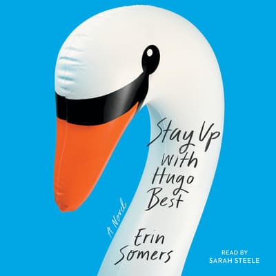 Stay Up with Hugo Best by Erin Somers audiobook