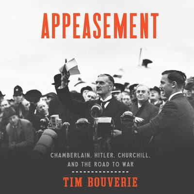 Appeasement by Tim Bouverie audiobook
