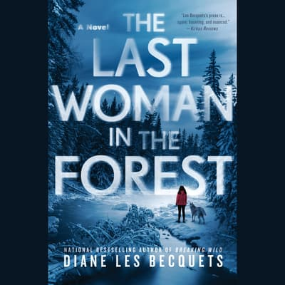 The Last Woman in the Forest by Diane Les Becquets audiobook