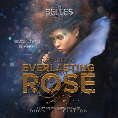 The Everlasting Rose by Dhonielle Clayton audiobook