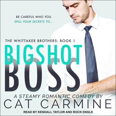 Bigshot Boss by Cat Carmine audiobook