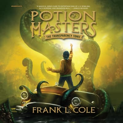 The Transparency Tonic by Frank L.  Cole audiobook