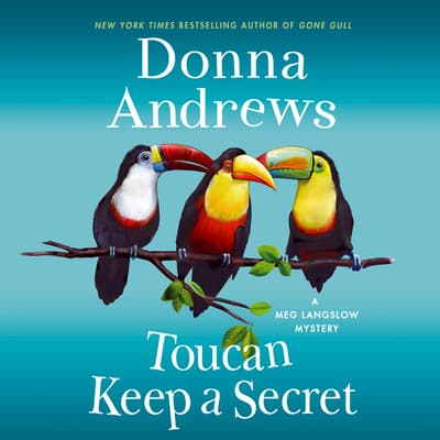 Toucan Keep a Secret by Donna Andrews audiobook