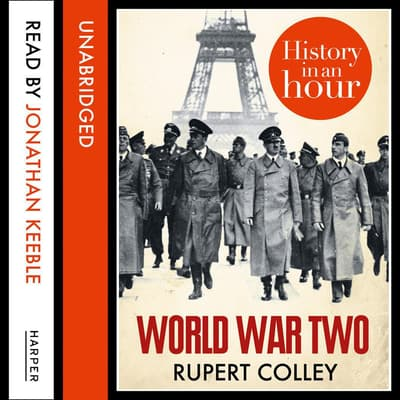 World War Two by Rupert Colley audiobook