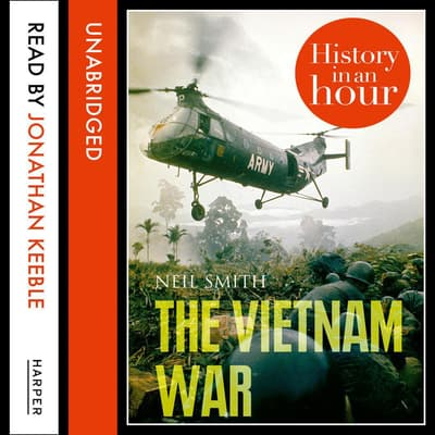 The Vietnam War by Neil Smith audiobook