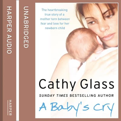 A Baby's Cry by Cathy Glass audiobook